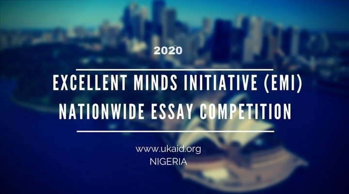 Excellent Minds Initiative (EMI) 2020 Nationwide Essay Competition