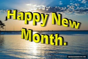 100 Happy New Month Messages, Wishes, Prayers For February
