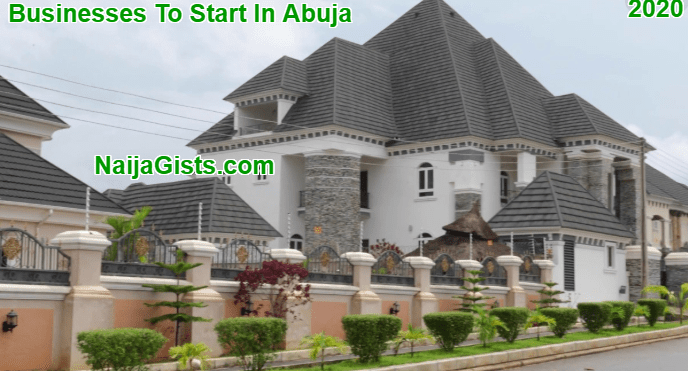 Top 6 Businesses You Can Do In Abuja NigeriaNaijaGists.com