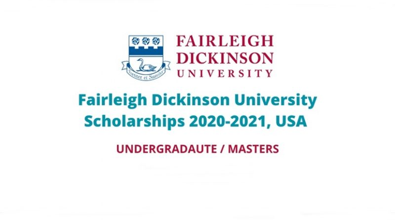 Fairleigh Dickinson Scholarships for International Students 2021/2022