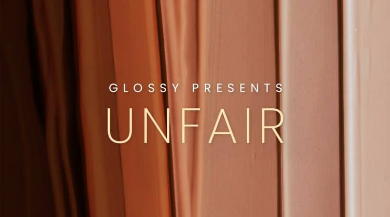 Unfair Podcast, episode 2 – Glossy